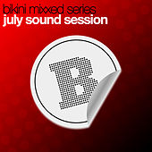 Play & Download July Sound Session by Various Artists | Napster