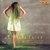 Monteverdi & Orff: L'Orfeo (Orpheus) by Various Artists