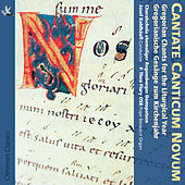 Cantate Canticum Novum: Gregorian Chants for the Liturgical Year by Regensburger Domspatzen