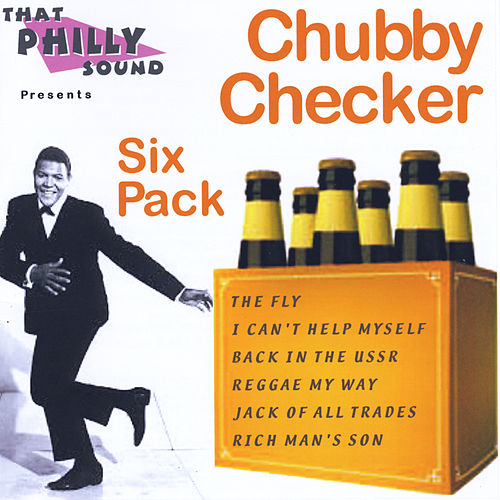 Play & Download Chubby Checker Six Pack by Chubby Checker | Napster