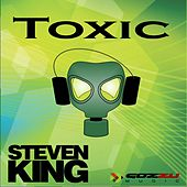 Play & Download Toxic by Steven King | Napster