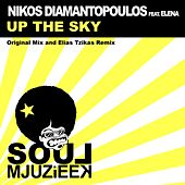 Play & Download Up The Sky (feat. Elena) by Nikos Diamantopoulos | Napster