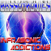 Play & Download Infrasonic Addictions by Bassotronics | Napster