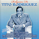 Reliquias de Tito Rodriguez by Tito Rodriguez