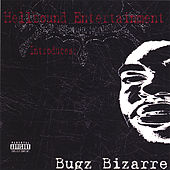 Play & Download Hellbound Entertainment Introduces Bugz Bizarre by Bugz Bizarre | Napster