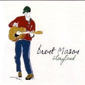 Gloryland by Brent Mason