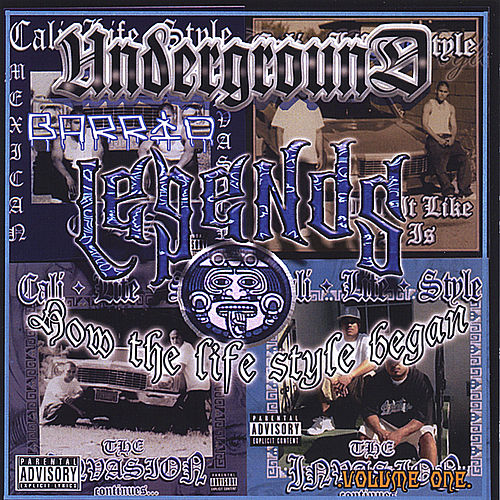 Underworld Barrio Legends Vol.1 by Cali Life Style