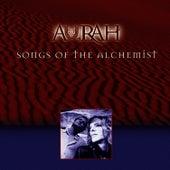 Songs Of The Alchemist by Aurah