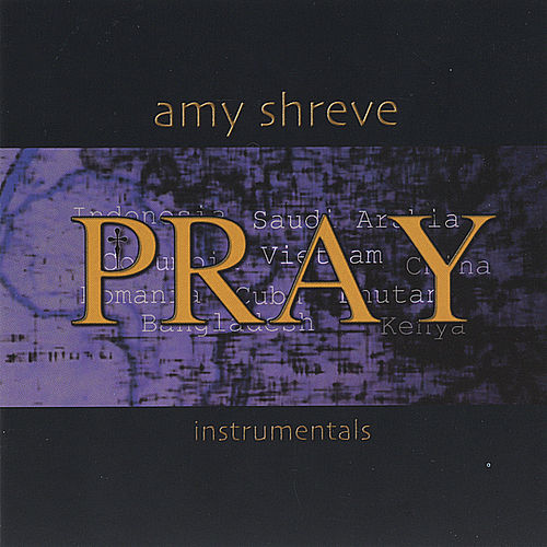 PRAY by Amy Shreve
