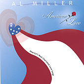Play & Download American Love by Al Miller (Blues) | Napster