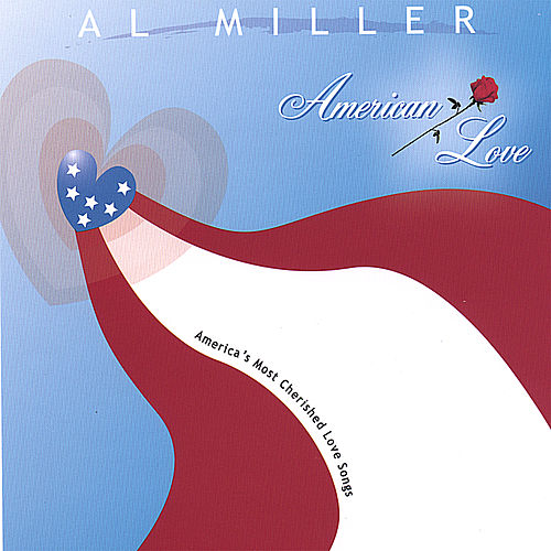 American Love by Al Miller (Blues)