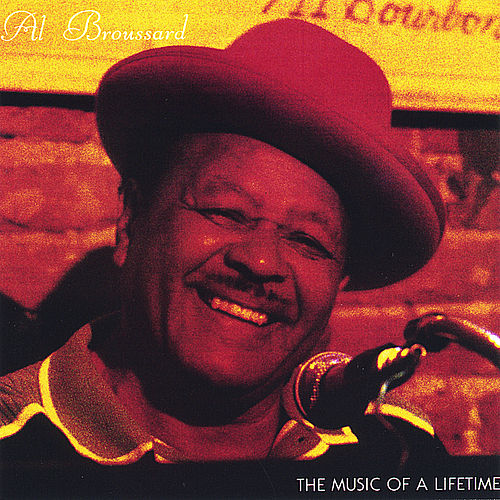 The Music of a Lifetime by Al Broussard