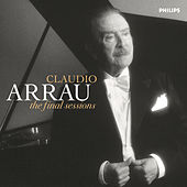 The Final Sessions by Claudio Arrau