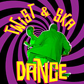 Play & Download Twist & Ska Dance by Various Artists | Napster