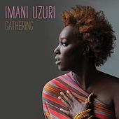 Play & Download Gathering by Imani Uzuri | Napster