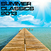 Play & Download Summer Classics 2013 by Various Artists | Napster