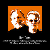 Play & Download 2013-07-26 Sunoco Performance Theater, Harrisburg, PA (Live) by Hot Tuna | Napster
