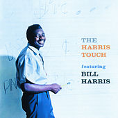 The Harris Touch by Bill Harris