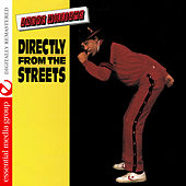 Play & Download Directly from the Streets (Digitally Remastered) by Andre Williams | Napster