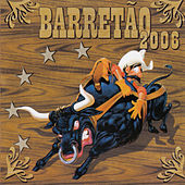 Barretão 2006 by Various Artists