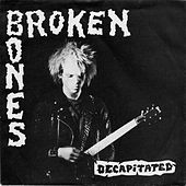 Play & Download Decapitated by Broken Bones | Napster