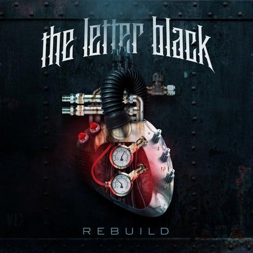 Rebuild by The Letter Black