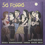 Só Forró by Various Artists