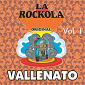 La Rockola Vallenato, Vol. 1 by Various Artists
