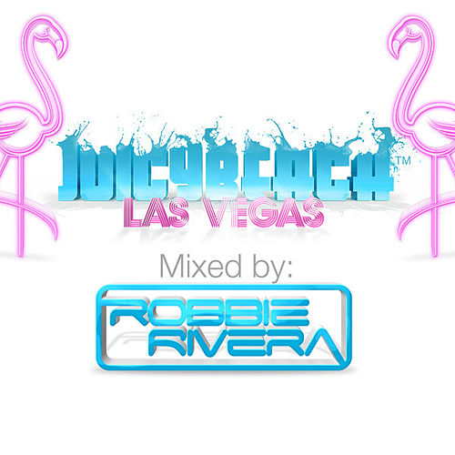 Play & Download Juicy Beach Las Vegas by Various Artists | Napster
