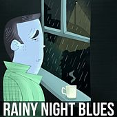 Play & Download Rainy Night Blues by Various Artists | Napster