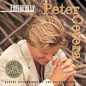 Play & Download Faithfully by Peter Cetera | Napster