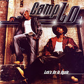 Play & Download Let's Do It Again by Camp Lo | Napster