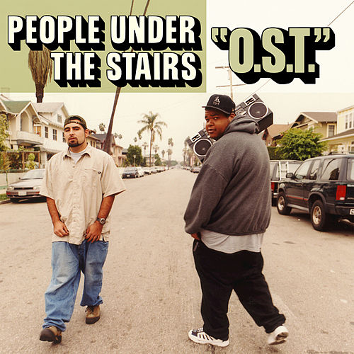 O.S.T. by People Under The Stairs
