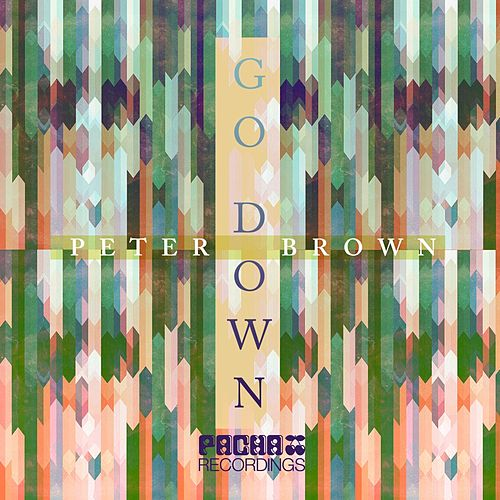 Go Down by Peter Brown