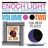 Stereo 35mm Volume 2 / Far Away Places Volume 2 by Enoch Light