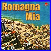 Play & Download Romagna mia by Various Artists | Napster