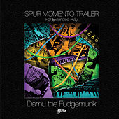Spur Momento Trailer EP by Damu The Fudgemunk