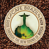 Play & Download Café Brazil: A Guide Through the New Sounds of Bossa Nova by Various Artists | Napster
