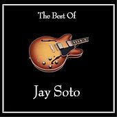 Play & Download The Best of Jay Soto by Jay Soto | Napster