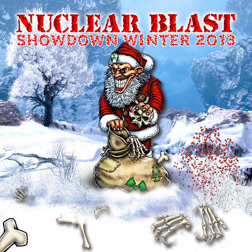 Play & Download Nuclear Blast Showdown Winter 2013 by Various Artists | Napster