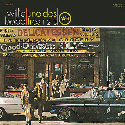 Play & Download Uno, Dos, Tres/Spanish Grease by Willie Bobo | Napster