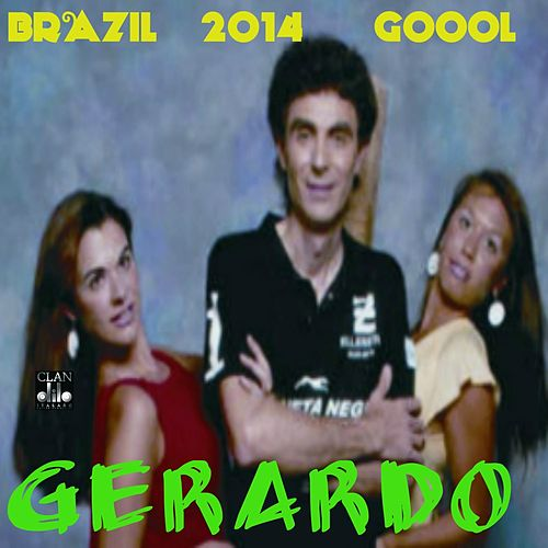 Play & Download Brazil 2014 Fifa (Goool) by Gerardo | Napster