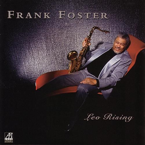 Play & Download Leo Rising by Frank Foster | Napster