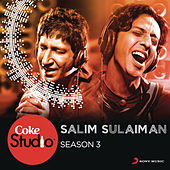 Coke Studio India Season 3: Episode 4 by Salim-Sulaiman