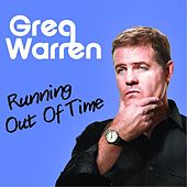 Play & Download Running Out of Time by Greg Warren | Napster