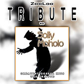 A Tribute To - Solly Moholo Gospel Hits by Zooloo