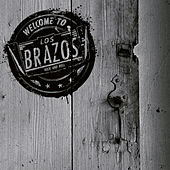 Play & Download Welcome to Los Brazos by Brazos | Napster