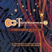 Play & Download San Diego Troubadour: 10th Anniversary Compilation, Vol. 1 (Blues, Roots & Americana) by Various Artists | Napster
