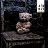Play & Download Take a Break by Slowdown | Napster
