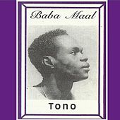 Play & Download Tono by Baaba Maal | Napster